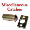 Catches, miscellaneous
