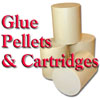 Glue Pellets and Cartridges