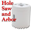 Hole Saw and Arbor