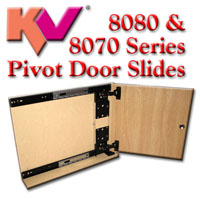 KV8080 & 8070 Series Pivot Door Slides