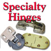 Hinges, Speciality