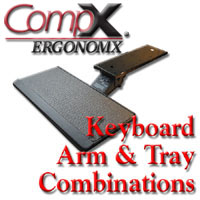 CompX Ergonomix Keyboard Arm & Tray Combinations