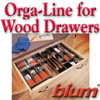 Blum Orga-Line for Wood Drawers
