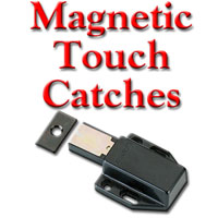 Magnetic Touch Catches